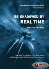 be shadowed by real time photo