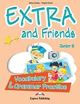 EXTRA AND FRIENDS JUNIOR B VOCABULARY AND GRAMMAR PRACTICE βιβλία   εκμάθηση ξένων γλωσσών