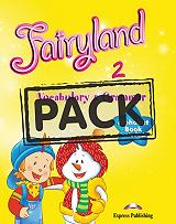 FAIRYLAND 2 VOCABULARY AND GRAMMAR PACK TEACHERS BOOK(WITH VOCABULARY AND GRAMMA βιβλία   εκμάθηση ξένων γλωσσών