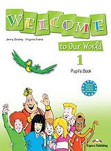 welcome to our world 1 pupils book photo