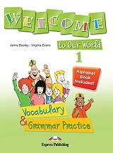 welcome to our world 1 vocabulary and grammar practice photo
