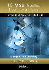 10 msu practice examinations for the celp c2 level book 2 students book photo