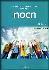 8 practice examinations for the nocn c2 level students book photo