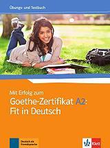 mit erfolg zum goethe zertifikat a2 uebungsbuch und testbuch fit in deutsch photo