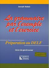 la grammaire par l exemple et l exercise preparation au delf livre du professeur photo