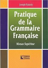 pratique de la grammaire francaise niveau superieur photo