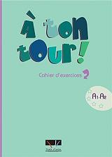 a ton tour 2 cahier d exercices a1 a2 photo
