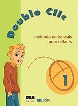 DOUBLE CLIC 1 METHODE βιβλία   εκμάθηση ξένων γλωσσών