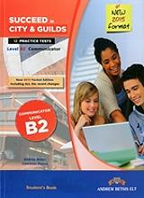 succeed in city and guilds communicator level b2 12tests photo
