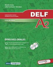 delf niveau a2 epreuves orales livre de l eleve nouvelle ediotion photo