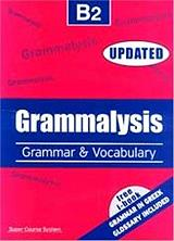 GRAMMALYSIS B2 GRAMMAR AND VOCABULARY
