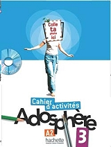 adosphere 3 a2 cahier cd rom photo