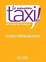 le nouveau taxi 3 b1 guide pedagogique photo