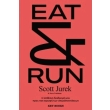 eat and run photo