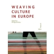 weaving culture in europe photo