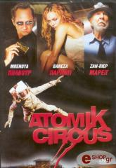 atomik circus dvd photo