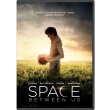 to diastima anamesa mas dvd the space between us photo